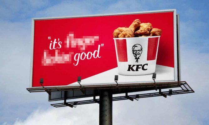 KFC sẽ làm nhòe một phần slogan này trên các biển quảng cáo